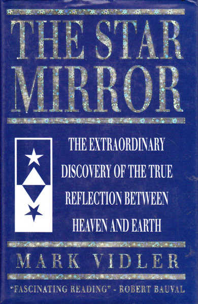 The Star Mirror: The Extraordinary Discovery of the True Reflection Between Heave and Earth