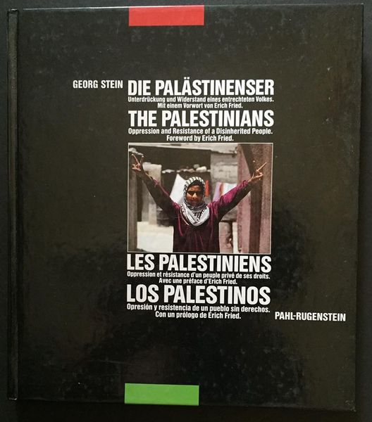 The Palestinians: oppression and resistance of a disinherited People
