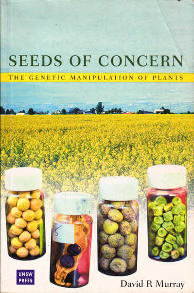 Seeds of Concern: The Genetic Manipulation of Plants