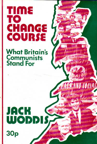Time to Change Course: What Britain's Communist Stand For