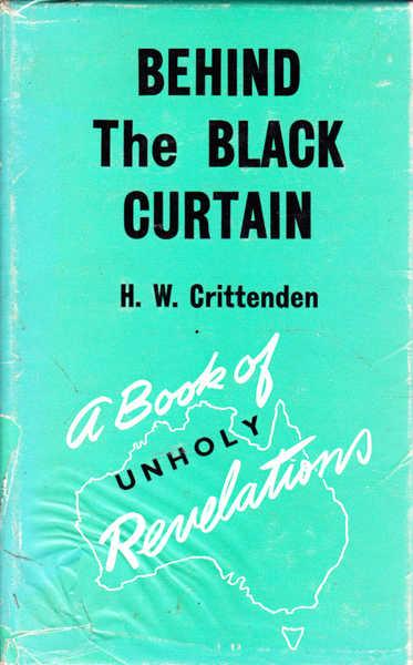 Behind the Black Curtain