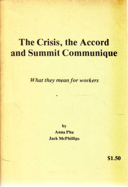 The Crisis, the Accord and Summit Communique : What They Mean for Workers