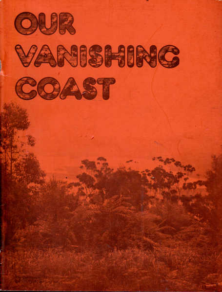 Our Vanishing Coast: Coastal Development from now to the Year 2000