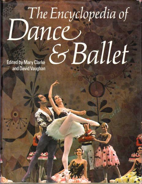 The Encyclopedia of Dance & Ballet