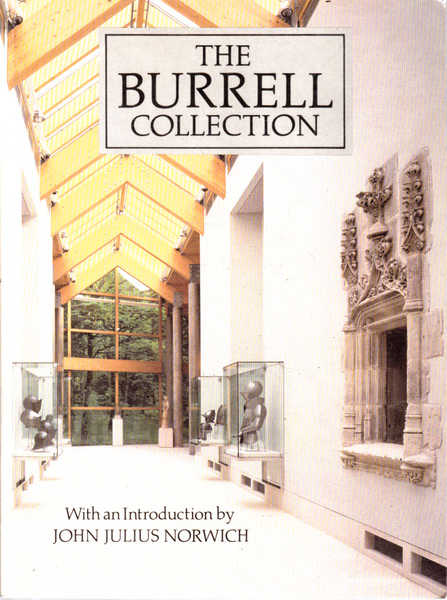 The Burrell Collection: With an Introduction By John Julius Norwich