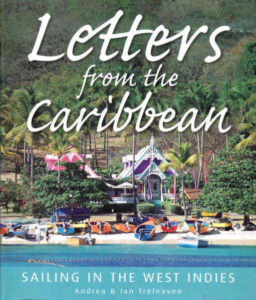 Letters from the Carribbean: Sailing in the West Indies