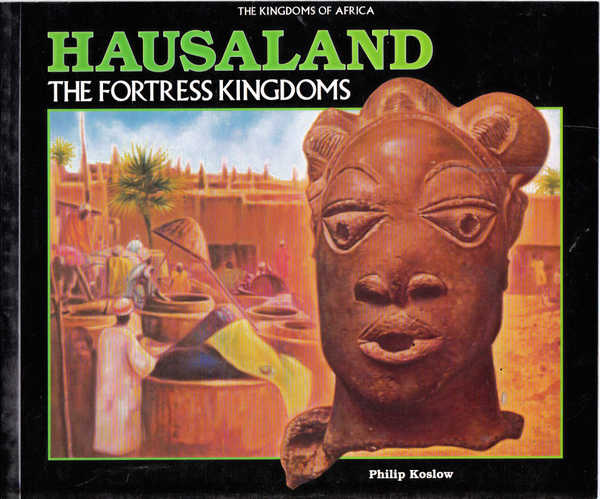 Hausaland: The Fortress Kingdoms
