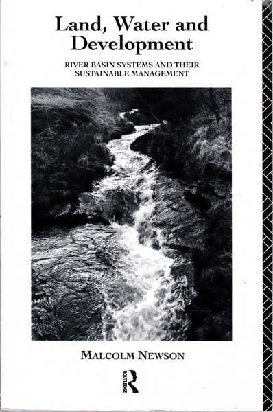 Land, Water and Development: River Basin Systems and Their Sustainable Management