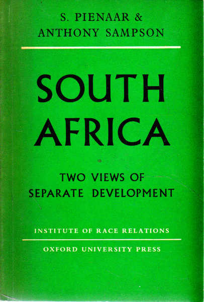 South Africa: Two Views of Separate Development