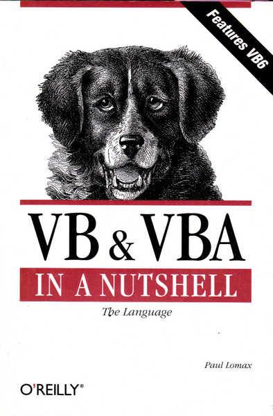 VB & VBA in a Nutshell: The Language