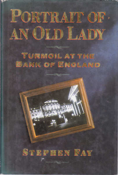 Portrait of an Old Lady: Turmoil at the Bank of England