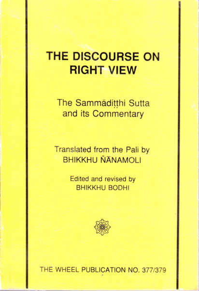 Discourse on Right View: Sammaditthi Sutta and Commentary