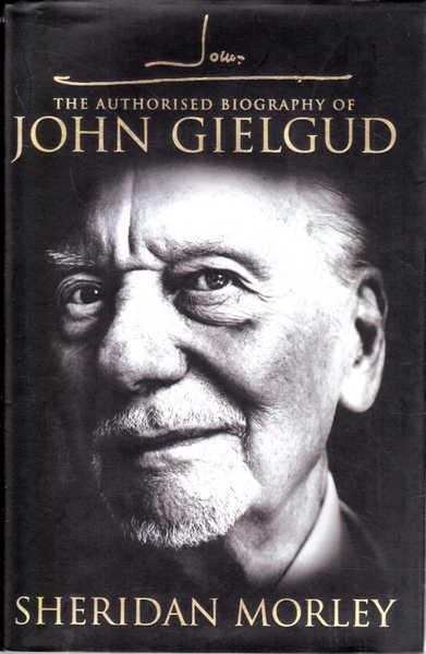 John G: The Authorized Biography of John Gielgud