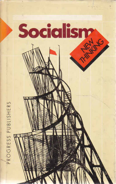 Socialism: A New Theoretical Vision