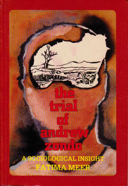 The Trial of Andrew Zondo: A Sociological Insight