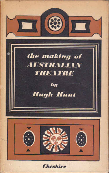 The Making of Australian Theatre
