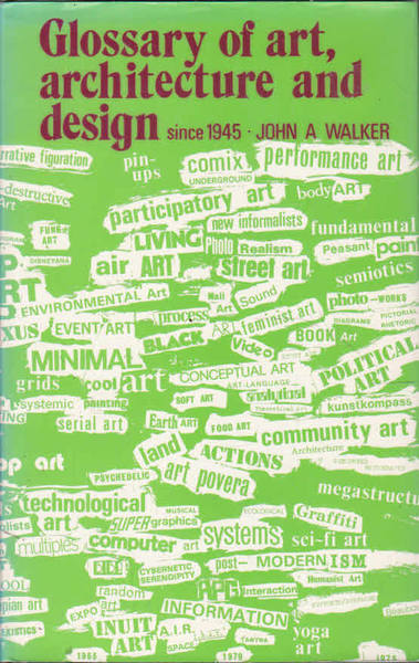 Glossary of Art, Architecture and Design Since 1945