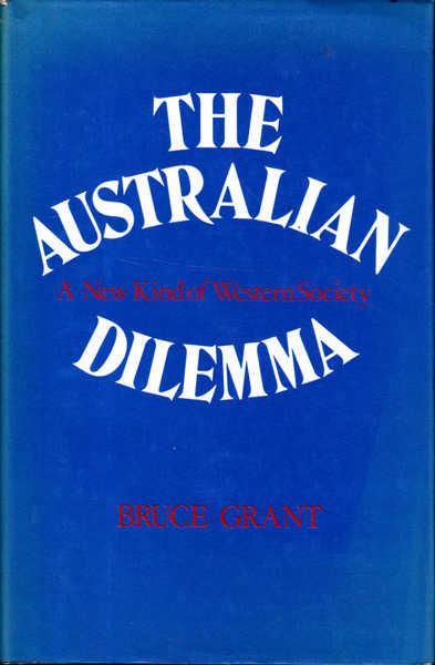 The Australian Dilemma: A New Kind of Western Society