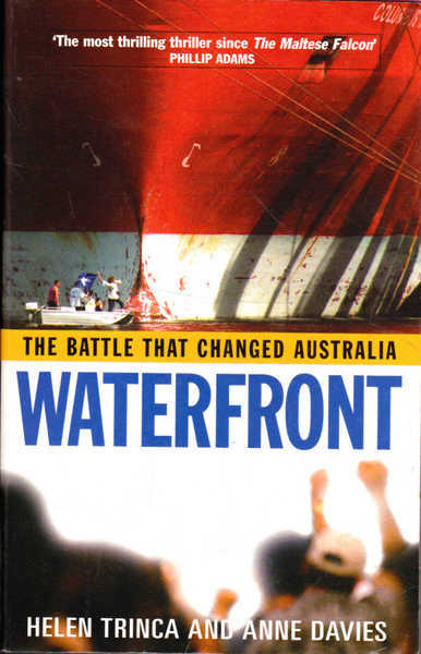 Waterfront: The Battle That Changed Australia