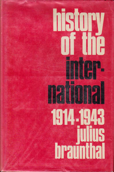 History of the International: 1914-1943; Volume 2