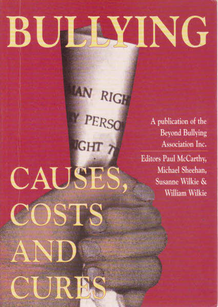 Bullying: Causes, Costs, and Cures