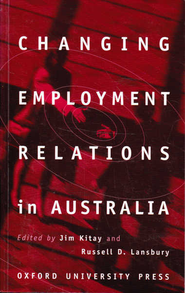Changing Employment Relations in Australia