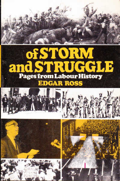 Of Storm and Struggle: Pages from Labour History