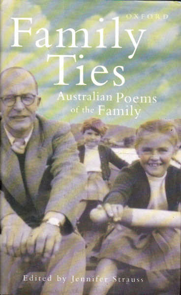 Family Ties: Australian Poems of the Family