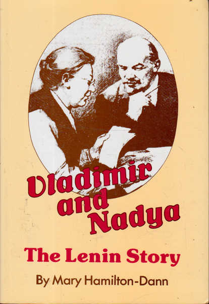 Vladimir and Nadya: The Lenin Story