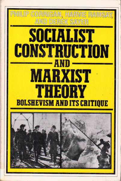 Socialist Construction and Marxist Theory: Bolshevism and Critique