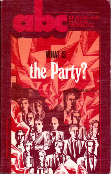 What is the Party?: ABC of Social and Political Knoweledge