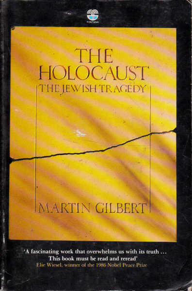 The Holocaust: The Jewsh Tragedy; A History of the Jews During the Second World War