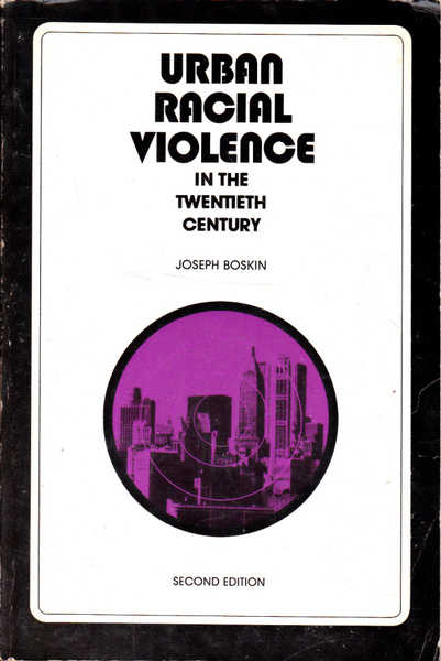 Urban Racial Violence in the Twentieth Century