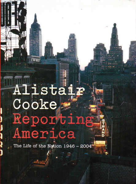 Reporting America: The Life of the Nation 1946-2004