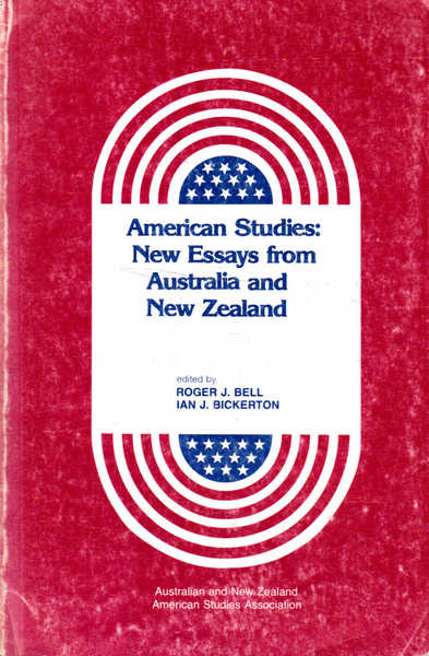 American Studies: New Essays from Australia and New Zealand