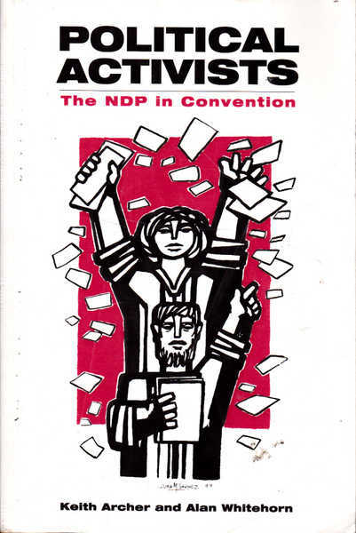 Political Activists: The NDP in Convention