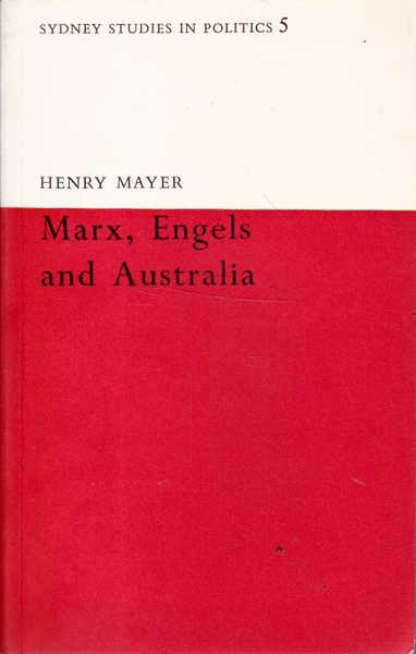 Marx, Engels and Australia: Sydney Studies in Politics 5