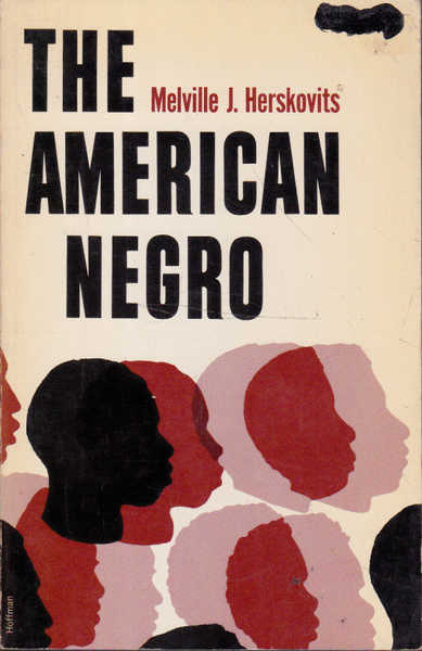The American Negro: A Study in Racial Crossing