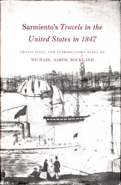 Sarmiento's Travels in the United States in 1847