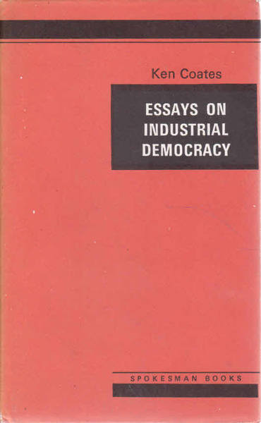 Essays on Industrial Democracy