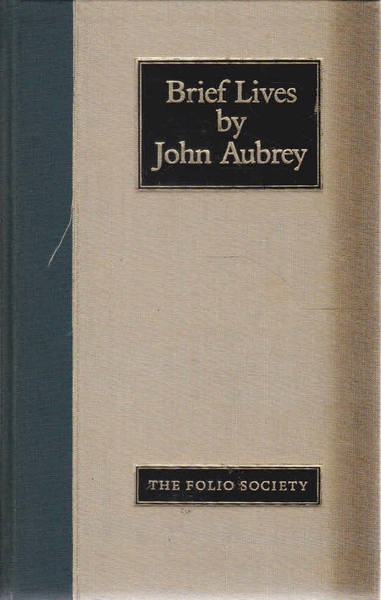 Brief Lives By John Aubrey: A Selection Based Upon Existing Contemporary Portraits: The Folio Society