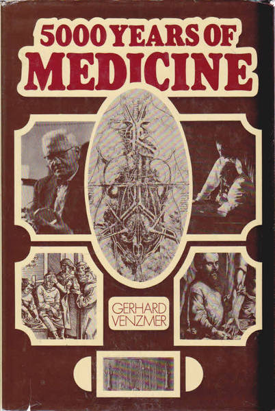 Fve Thousand Years of Medicine