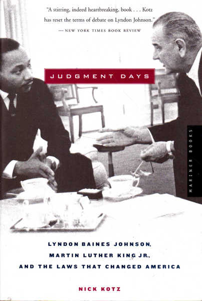 Judgement Days: Lyndon Blaines Johnson, Martin Luther King and the Laws That Changed America