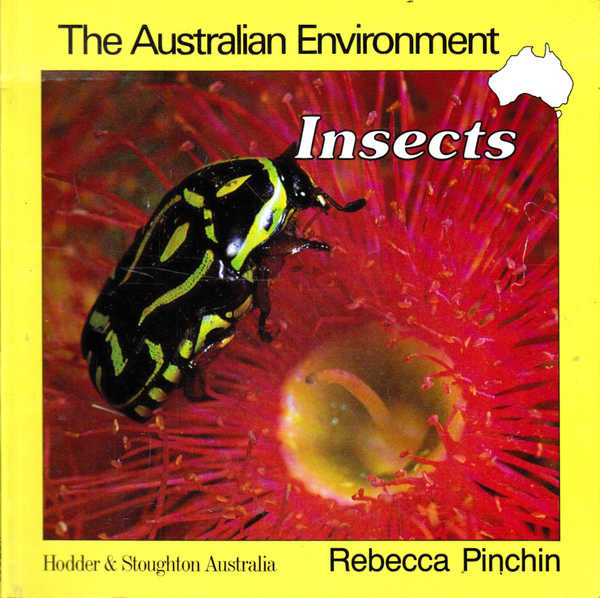 The Australian Enviroment: Insects