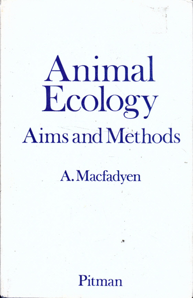 Animal Ecology: Aims and Methods