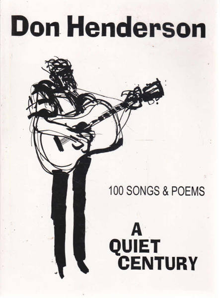 A Quiet Century: 100 Songs and Poems;