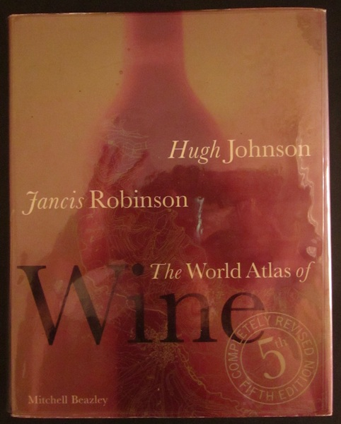 The World Atlas of Wine: Completely Revised 5th Edition