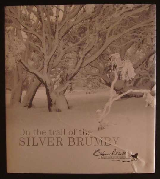 On the Trail of the Silver Brumby