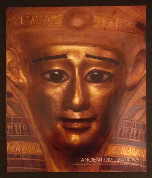 Ancient Civilizations: In the International Collections of the National Gallery of Victoria