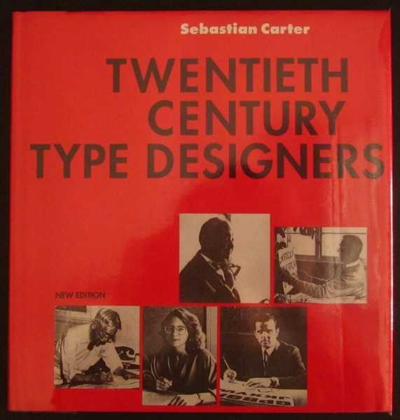 Twentieth Century Type Designers: New Edition